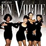 Don't Let Go: The Very Best Of En Vogue