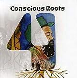 Conscious Roots Vol. 4-Conscious Roots