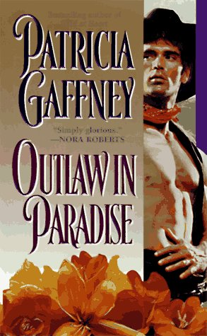 Outlaw in Paradise (Topaz Historical Romance), PATRICIA GAFFNEY