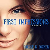 First Impressions | Nicole R. Locker