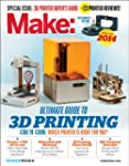 Make, 2014: Ultimate Guide to 3d Prin...