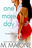 One More Day: The Alexanders, Book 1 (Jackson + Ridley)
