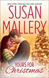 Yours for Christmas (Fool s Gold series)