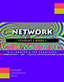 Network: 2: Student's Book (French Edition) (0194362051) by Bowler, Bill