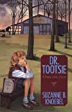 Dr. Tootsie: A Young Girl's Dream