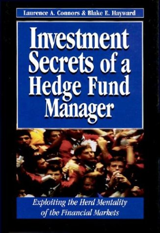 Investment Secrets Hedge Fund Manager: Exploiting the Herd Mentality of the Financial Markets