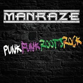 Manraze punkfunkrootsrock