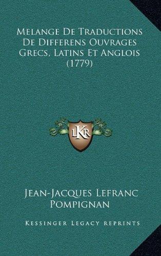 Melange de Traductions de Differens Ouvrages Grecs, Latins Et Anglois (1779)