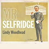 img - for Mr Selfridge book / textbook / text book