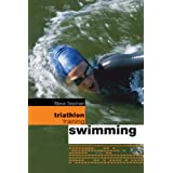 "Triathlon Training: Swimmingvon ""Steve Tarpinian"""