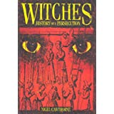 Witches: History of a Persecution ~ Nigel Cawthorne