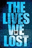 The Lives We Lost (Fallen World)