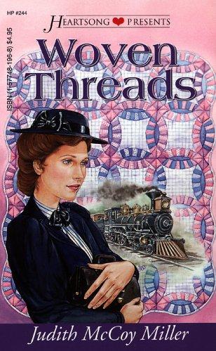 Woven Threads (Heartsong Presents #244), Judith McCoy Miller