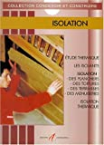 Isolation, nouvelle dition