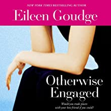 Otherwise Engaged (       UNABRIDGED) by Eileen Goudge Narrated by A. Savalas