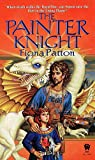 The Painter Knight (0886777801) by Patton, Fiona