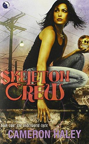 Image of Skeleton Crew (The Underworld Cycle)