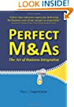 Perfect M&as - The Art of Business In...