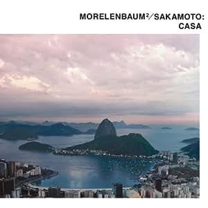 Morelenbaum 2 / Sakamoto: Casa