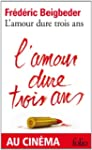 L'Amour dure trois ans