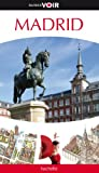 Guide Voir Madrid