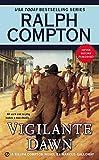 Ralph Compton Vigilante Dawn: A Ralph Compton Novel