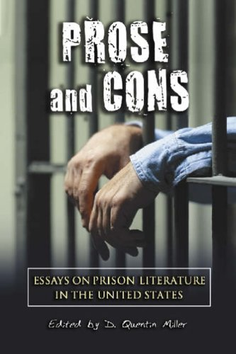 Prose and Cons: Essays on Prison Literature in the United States PDF