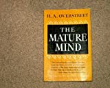 The Mature Mind (Norton library) (0393301656) by Harry Allen Overstreet