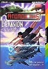 Animorphs, Tome 15 : L'Évasion par K. A. Applegate