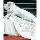 A Dress for Diana ~ David Emanuel