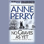 No Graves As Yet: A World War One Novel #1 | Anne Perry