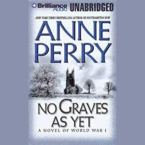 No Graves As Yet: A World War One Novel #1 | [Anne Perry]