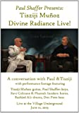 Paul Shaffer Presents: Tisziji Divine Radiance [DVD] [2013] [Region 1] [US Import] [NTSC]