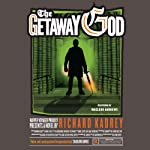 The Getaway God: A Sandman Slim Novel, Book 6 (       UNABRIDGED) by Richard Kadrey Narrated by MacLeod Andrews
