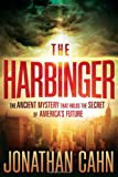 The Harbinger: The ancient mystery that