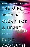 The Girl with a Clock for a Heart: A Novel (kindle edition)