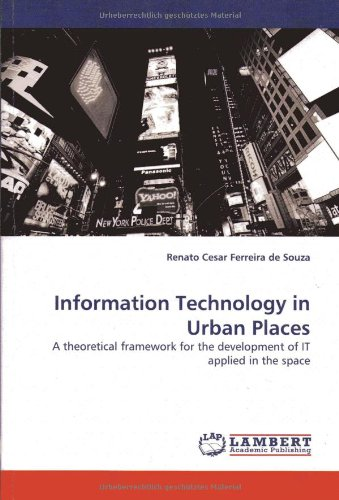 Information Technology in Urban Places