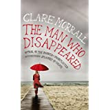 The Man Who Disappearedby Clare Morrall
