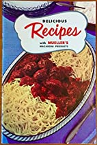 Delicious Recipes with Mueller's…