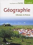 echange, troc Pierre Brunet, Daniel Pierre- Elien, Collectif - Géographie 1e L, ES, S : L'Europe, la France
