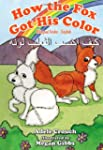 How the Fox Got His Color Bilingual A...