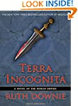 Terra Incognita: A Novel of the Roman...