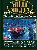 Mille Miglia 1927-1951: The Alfa and Ferrari Years (Mille Miglia Racing S)
