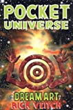 The Dream Art Of Rick Veitch Volume 2: Pocket Universe (v. 2) (0962486426) by Veitch, Rick