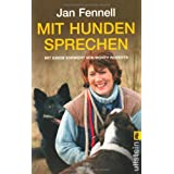 Mit Hunden sprechenvon &#34;Jan Fennell&#34;
