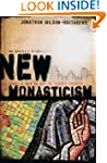 New Monasticism: What It Has to Say t...