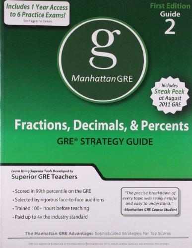 Fractions, Decimals, & Percents GRE Preparation Guide, 1st Edition (Manhattan GRE Preparation Guide: Fractions, Decimals, & Percents)