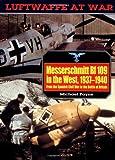 Luftwaffe 5: Messerschmitt BF109 (Luftwaffe at War) (1853673056) by Payne, Michael