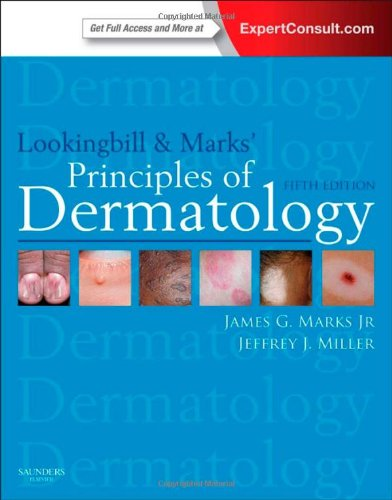 Lookingbill And Marks' Principles Of Dermatology: Expert Consult Online And Print, 5E (Principles Of Dermatology (Lookingbill))