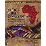 Africa Bible Commentary: A One-Volume Commentary Written by 70 African Scholars ~ Tokunboh Adeyemo